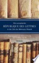 Die europäische Republique des lettres in der Zeit der Weimarer Klassik