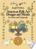 American Folk Art Designs   Motifs for Artists and Craftspeople