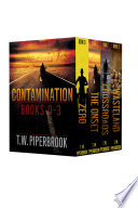 Contamination Boxed Set  Books 0 3