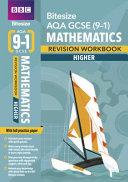 BBC Bitesize AQA GCSE (9-1) Maths Higher Workbook