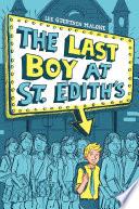 The Last Boy at St  Edith s