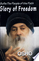 Glory Of Freedom (Sufis : The People Of The Path, Vol -Ii, Ch 1-8) : ...