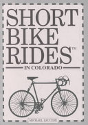 Short Bike Rides in Colorado