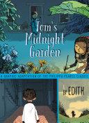 Tom's Midnight Garden Graphic Novel Medal Winning Tom S Midnight Garden Reimagines