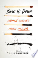 Burn It Down Book PDF