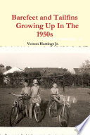 Barefeet and Tailfins Growing Up In The 1950s Pdf/ePub eBook