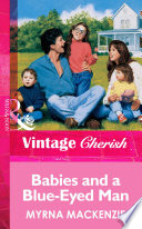 Babies And A Blue Eyed Man Mills Boon Vintage Cherish