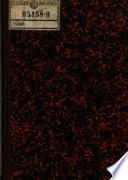 Biographie des Carl Maria Ehrenbert Freiherrn von Moll. Bearb. von Anton Ritter von Schallhammer, Ludwig Ritter von Köchel, nebst einen Anhange von Karl von Martius