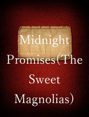 Midnight Promises  The Sweet Magnolias