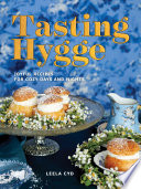 tasting hygge joyful recipes for cozy days and nights