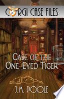 Case of the One Eyed Tiger