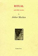 Ritual and Other Stories by Arthur Machen