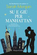 Su e giù per Manhattan. Da Manhattan con amore