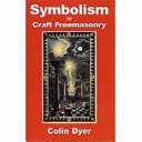Symbolism In Craft Freemasonry