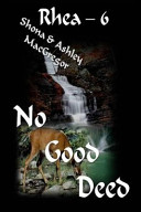 Rhea 6 No Good Deed Book PDF
