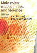 Male Roles  Masculinities and Violence