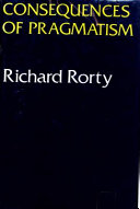 Consequences of Pragmatism: Essays, 1972-1980