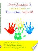 Investigación e innovación en Educación Infantil