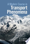 A Modern Course in Transport Phenomena