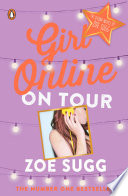 Girl Online: On Tour by Zoe (Zoella) Sugg