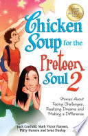 Chicken Soup for the Preteen Soul 2 By Kids This New Volume
