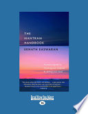 The Mantram Handbook  A Practical Guide to Choosing Your Mantram   Calming Your Mind