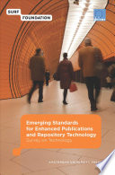Emerging Standards for Enhanced Publications and Repository Technology
