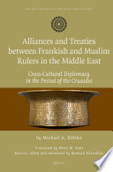 Alliances And Treaties Between Frankish And Muslim Rulers In The Middle East