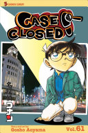 Case Closed  Vol  61 : body solves baffling crimes and mysteries...