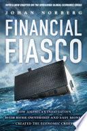 Financial Fiasco