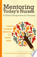 Mentoring Today S Nurses A Global Perspective For Success