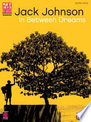Jack Johnson   In Between Dreams  Songbook