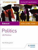 Edexcel AS a Level Politics Student Guide  UK Politics