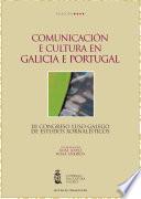 Comunicaci  n e cultura en Galicia e Portugal