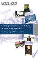 Changing Church and State Relations in Hong Kong  1950 2000