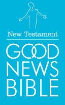 New Testament  Good News Bible Translation