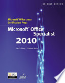 Microsoft Office 2010 Certification Prep