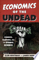 Economics Of The Undead : analyzing vampire investment strategies, or illuminating...