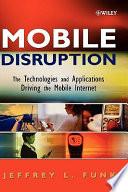 Mobile Disruption