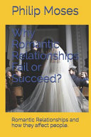 Why Romantic Relationships Fail Or Succeed