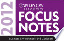 Wiley CPA Exam Review Focus Notes 2012  Business Environment and Concepts