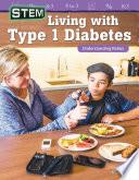 Stem Living With Type 1 Diabetes Understanding Ratios