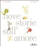 Nove storie sull amore pi   una sulla felicit   e un saluto