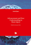 Advancement And New Understanding In Brain Injury
