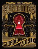 Mr  Ken Fulk s Magical World