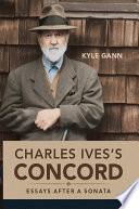 Charles Ives s Concord