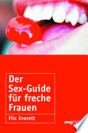 Der Sex Guide f  r freche Frauen