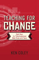 TEACHING FOR CHANGE