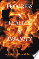 Progress of Reality of Insanity 26 Chapters And A List Of Macims