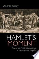 Hamlet s Moment